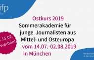 Ostkurs 2019: Summer Academy for Journalists from Central and Eastern Europe